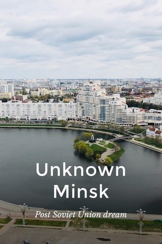 Unknown Minsk Post Soviet Union dream