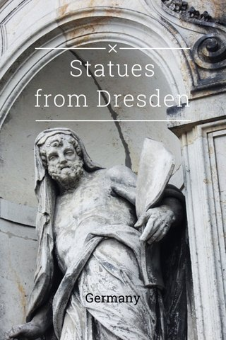 Statues from Dresden Germany