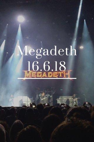 Megadeth 16.6.18