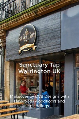 Sanctuary Tap Warrington UK Makeover by DV8 Designs with Havwoods woodfloors and claddings