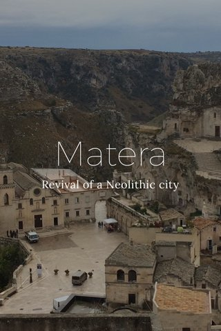 Matera Revival of a Neolithic city