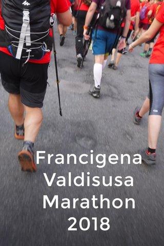 Francigena Valdisusa Marathon 2018