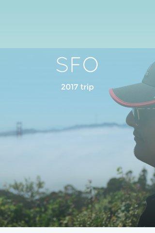SFO 2017 trip