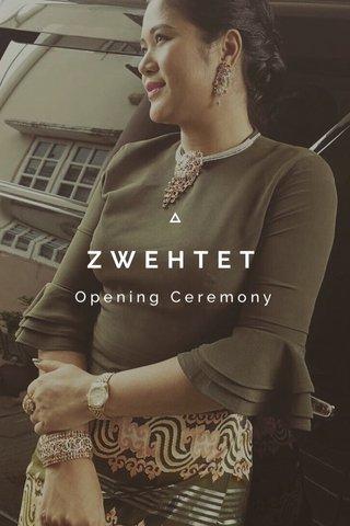 ZWEHTET Opening Ceremony