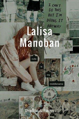 Lalisa Manoban Profile & Facts