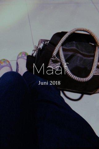 Maaf Juni 2018