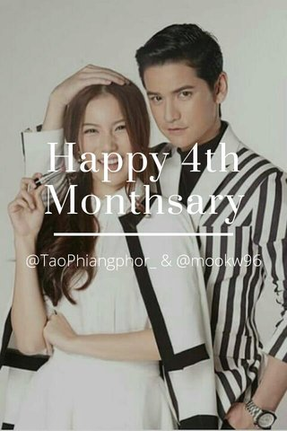 Happy 4th Monthsary @TaoPhiangphor_ & @mookw96