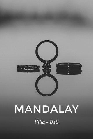 MANDALAY Villa - Bali