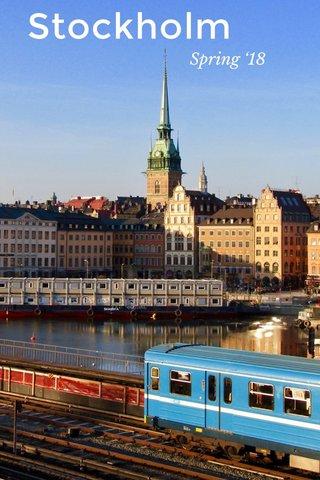 Stockholm Spring '18