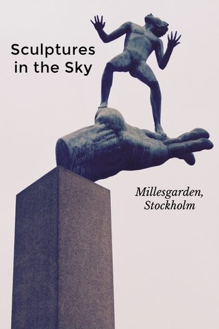 Sculptures in the Sky Millesgarden, Stockholm