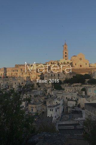 Matera June 2018