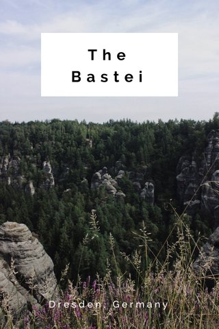The Bastei Dresden, Germany