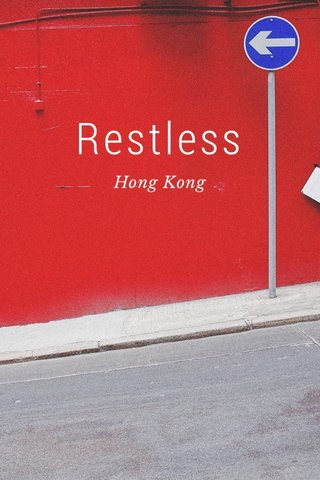Restless Hong Kong