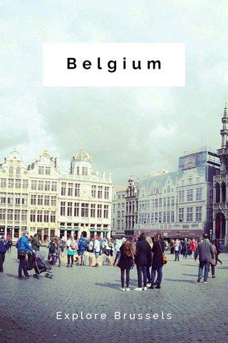 Belgium Explore Brussels