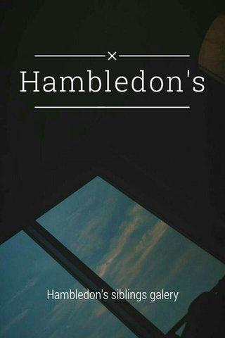 Hambledon's Hambledon's siblings galery