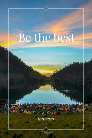 Be the best - indriani -