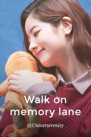 Walk on memory lane @Universerenity