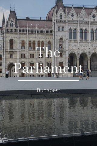 The Parliament Budapest