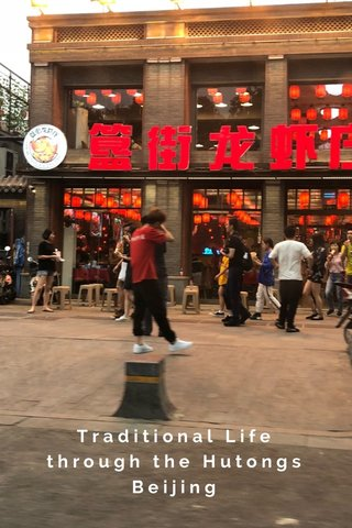 Traditional Life through the Hutongs Beijing