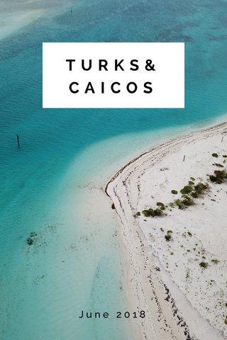 TURKS&CAICOS June 2018