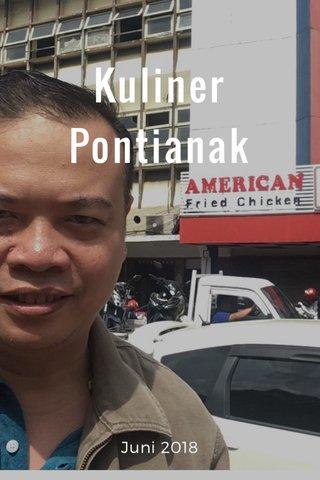 Kuliner Pontianak Juni 2018
