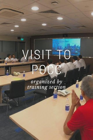 VISIT TO POCC organized by training section