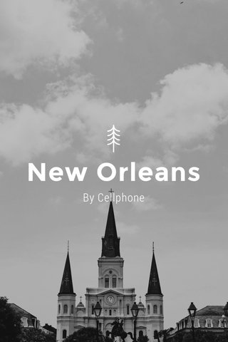 New Orleans By Cellphone