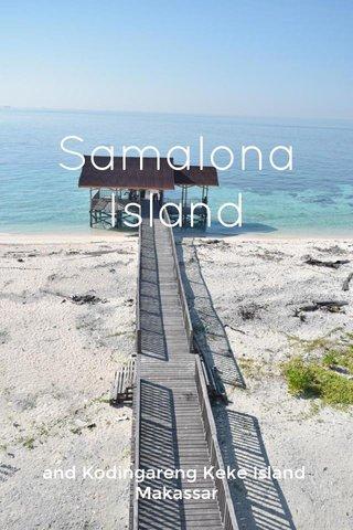 Samalona Island and Kodingareng Keke Island Makassar