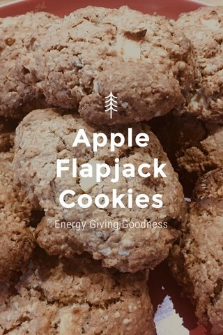 Apple Flapjack Cookies Energy Giving Goodness