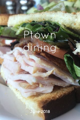 Ptown dining June 2018