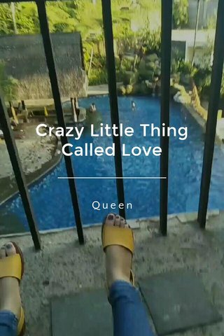 Crazy Little Thing Called Love Queen