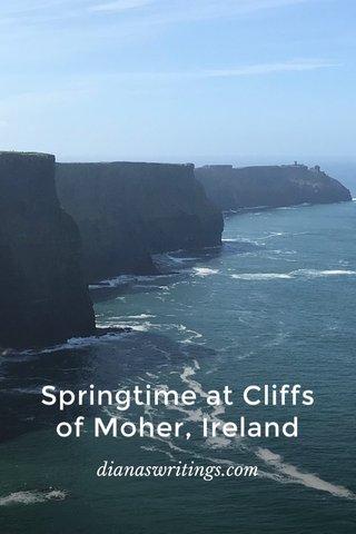 Springtime at Cliffs of Moher, Ireland dianaswritings.com