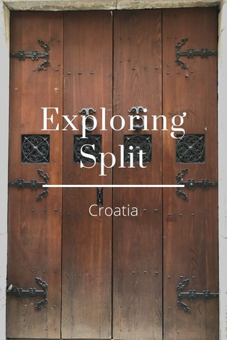 Exploring Split Croatia