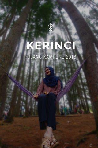 KERINCI PULANG KAMPUNG 2018