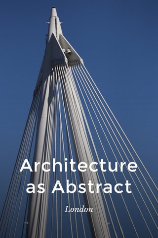 Architecture as Abstract London