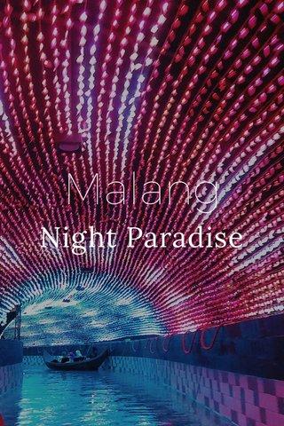 Malang Night Paradise