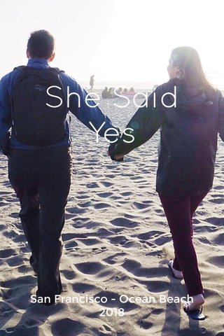 She Said Yes San Francisco - Ocean Beach 2018