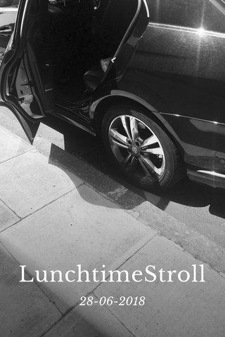 LunchtimeStroll 28-06-2018