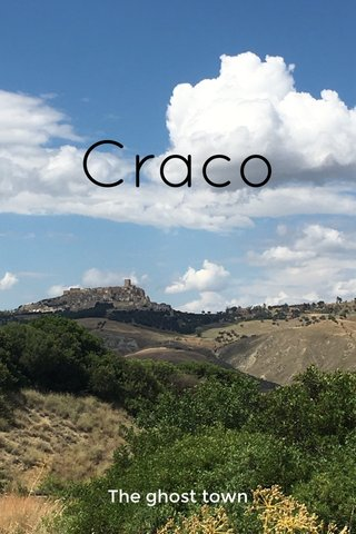 Craco The ghost town