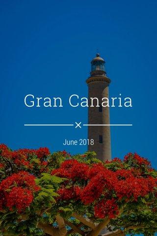Gran Canaria June 2018