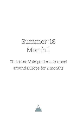 Summer '18 Month 1