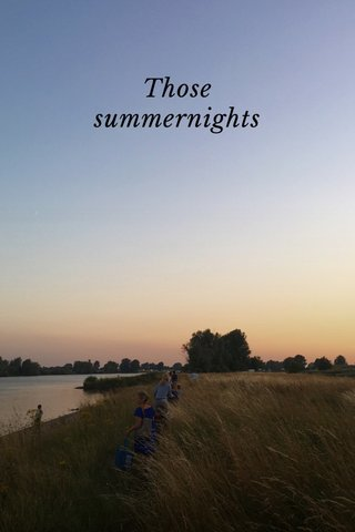 Those summernights