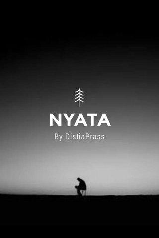 NYATA By DistiaPrass