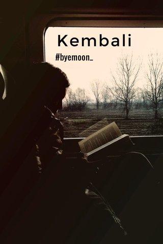 Kembali #byemoon_
