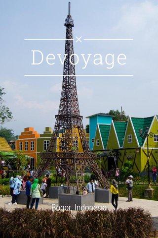 Devoyage Bogor, Indonesia