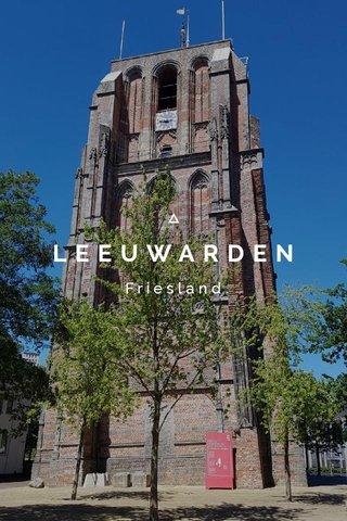 LEEUWARDEN Friesland