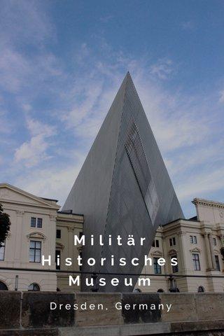 Militär Historisches Museum Dresden, Germany