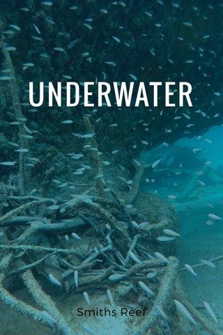 UNDERWATER Smiths Reef