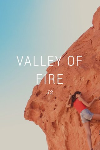 VALLEY OF FIRE J2