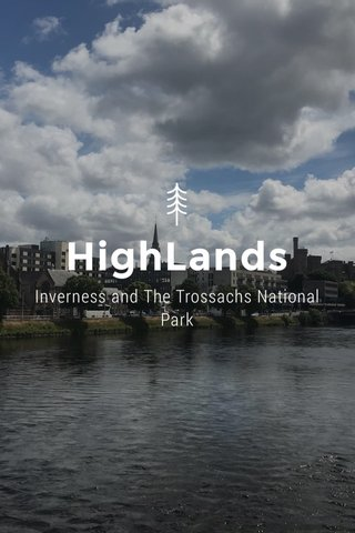 HighLands Inverness and The Trossachs National Park